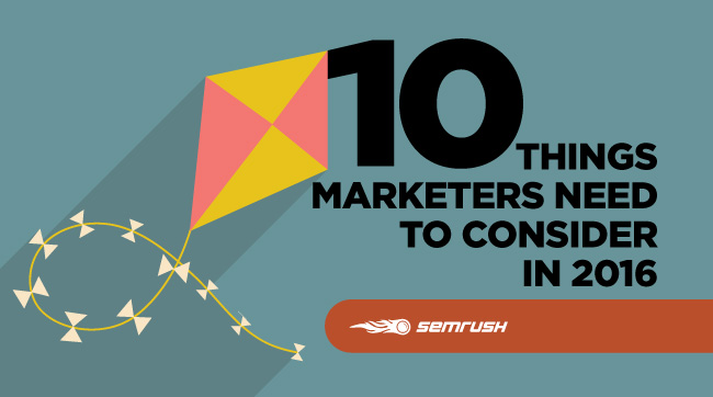 10 Things Marketers Need to Consider in 2016