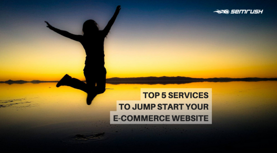 Top 5 Services to Jump Start Your E-Commerce Website