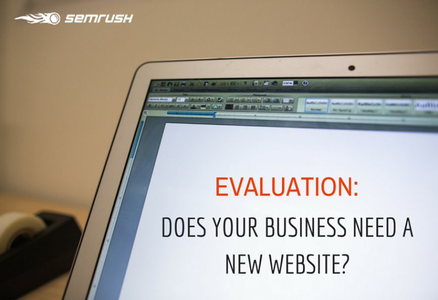 Evaluation: Does Your Business Need A New Website?