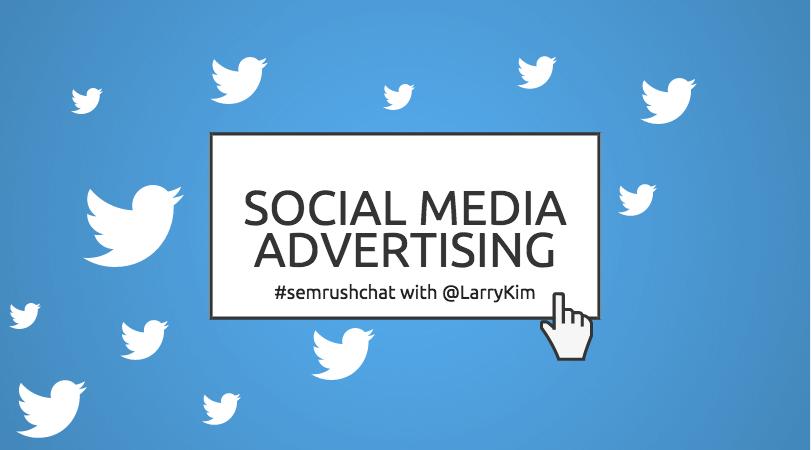Social Media Advertising #semrushchat
